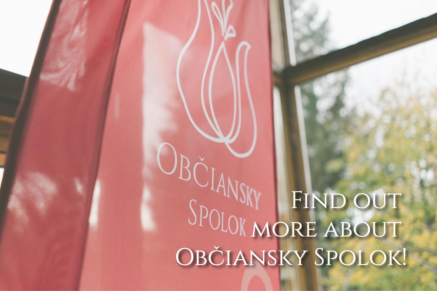 Find out more about Občiansky Spolok!